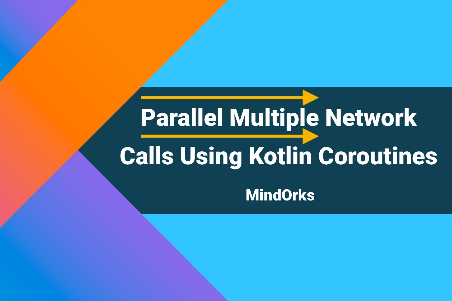 Parallel Multiple Network Calls Using Kotlin Coroutines