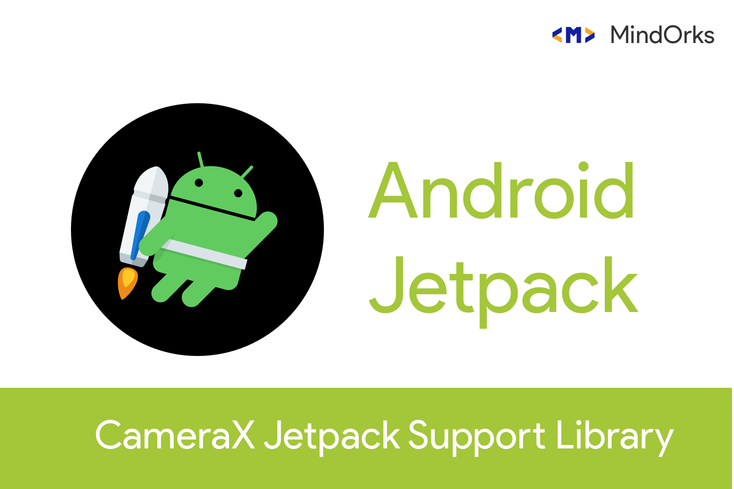 Getting Started With CameraX Jetpack Support Library