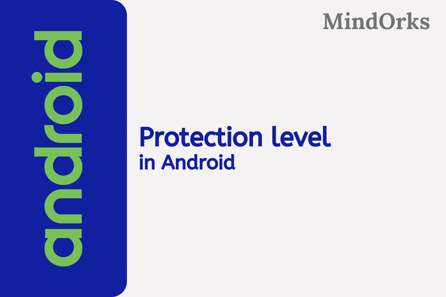 What are the different protection levels in Android Permission?