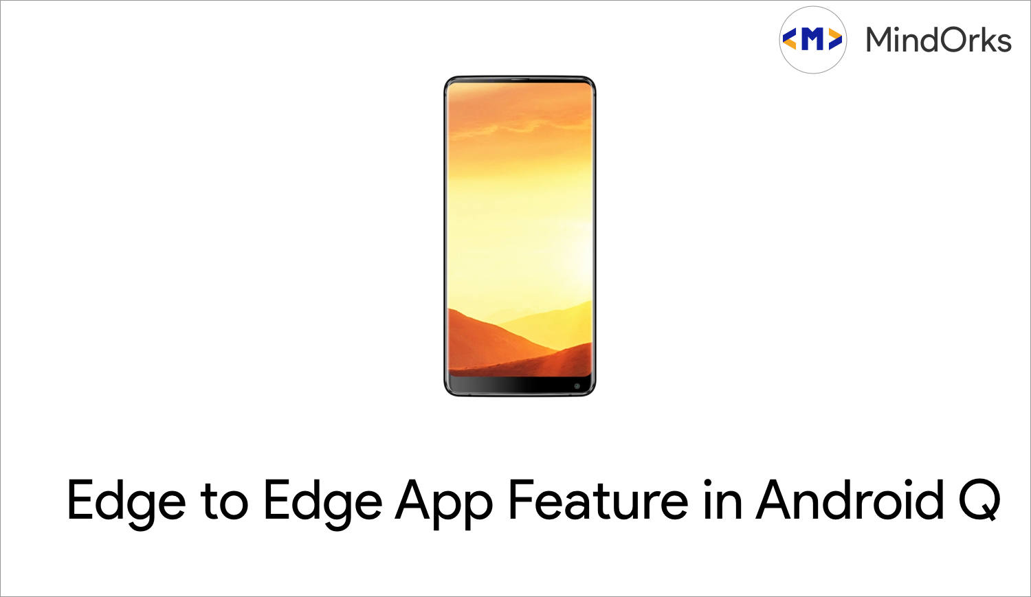 Exploring Edge to Edge Feature in Android Q