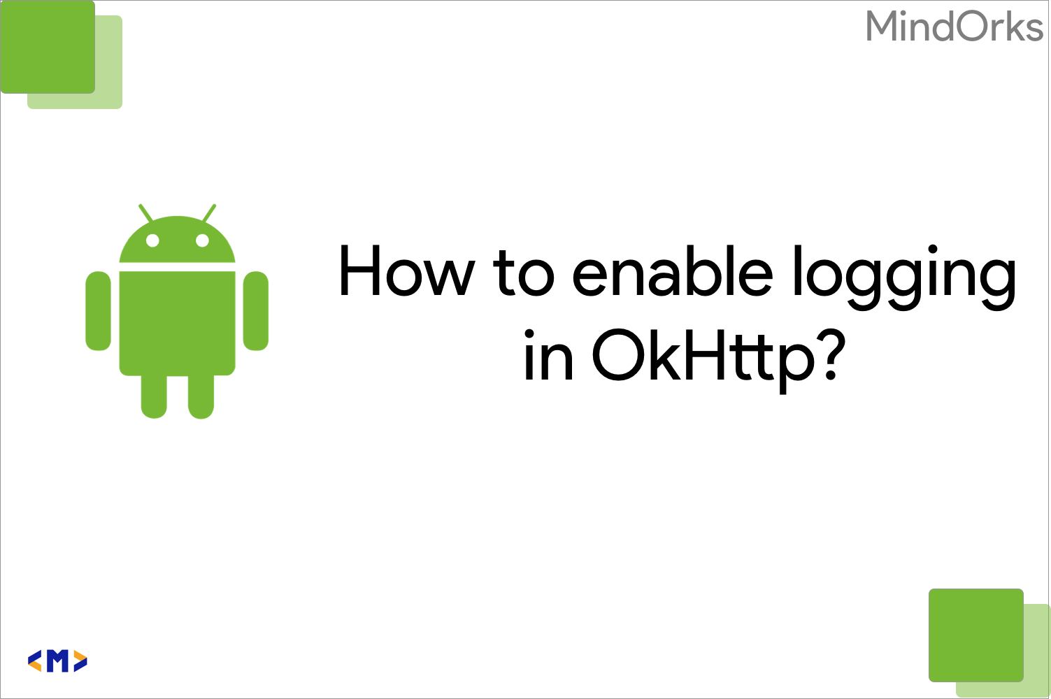 How to enable logging in OkHttp ?