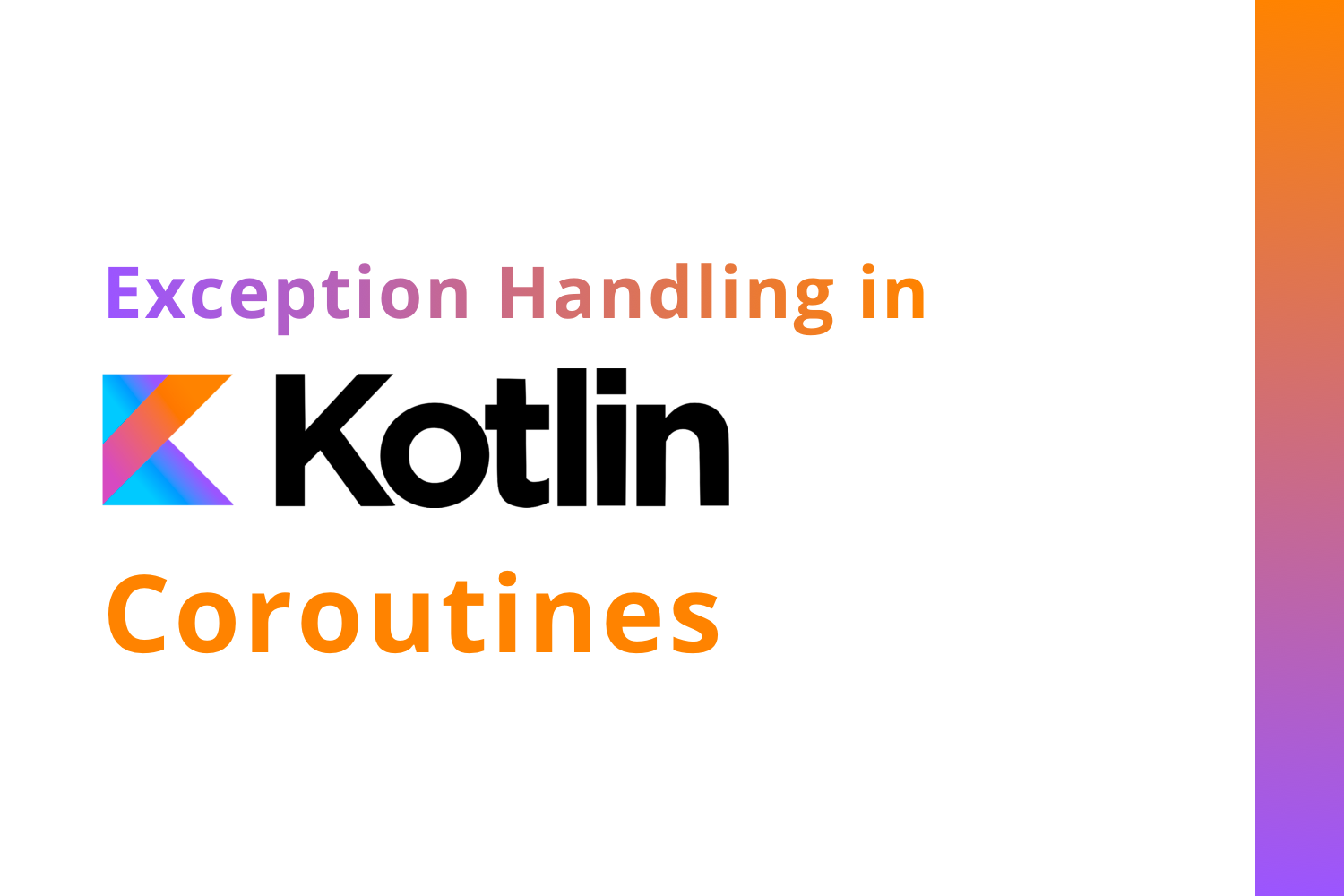 Exception Handling in Kotlin Coroutines