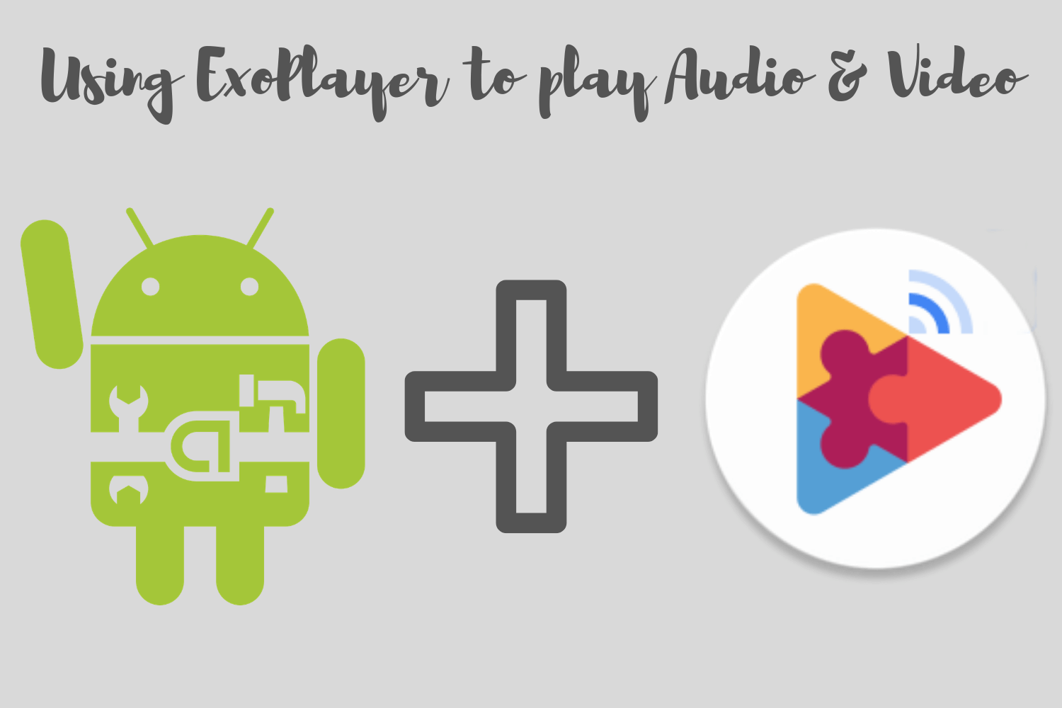 Using Exoplayer to play Video and Audio in Android like a Pro