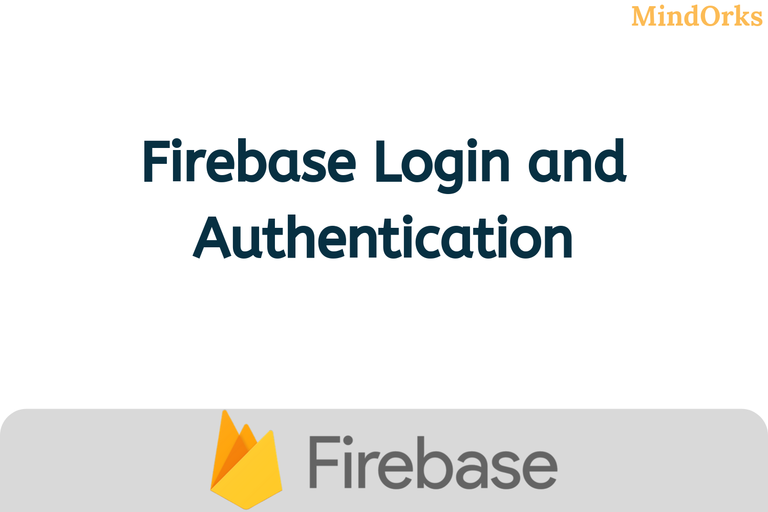 Firebase Login and Authentication: Android Tutorial