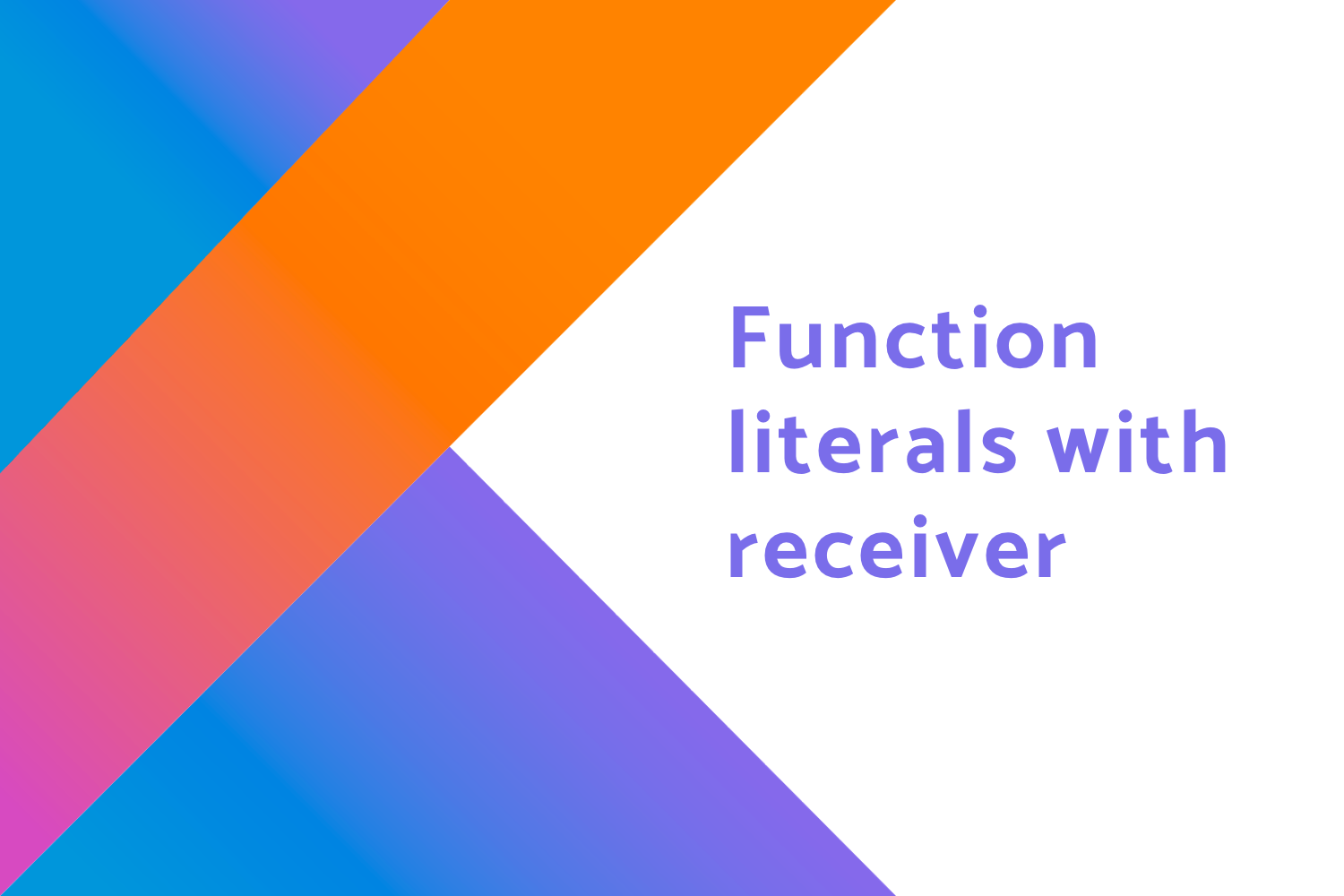 Function literals with receiver in Kotlin