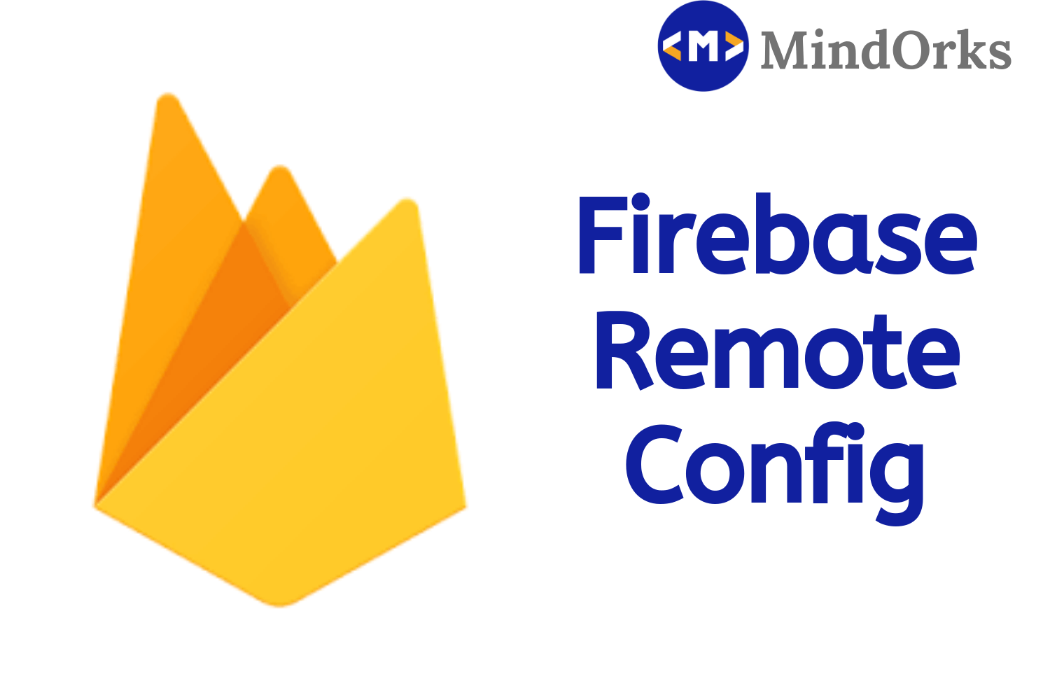 Getting Started with Firebase RemoteConfig in Android