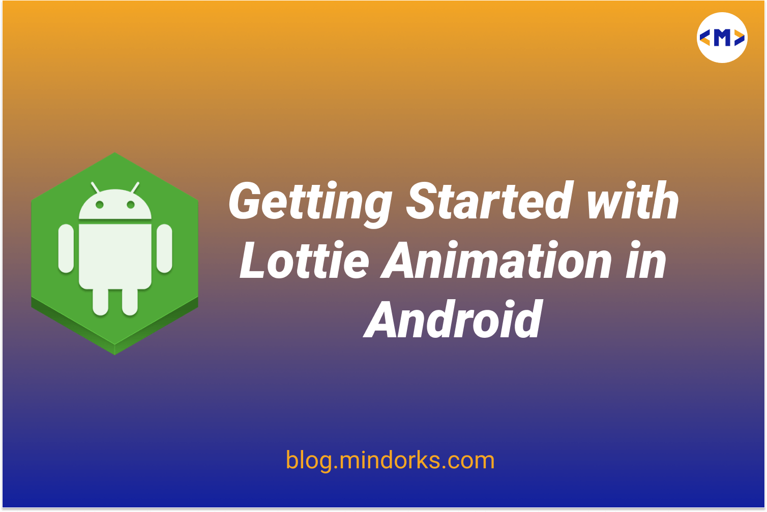 Getting started with Lottie Animation in Android