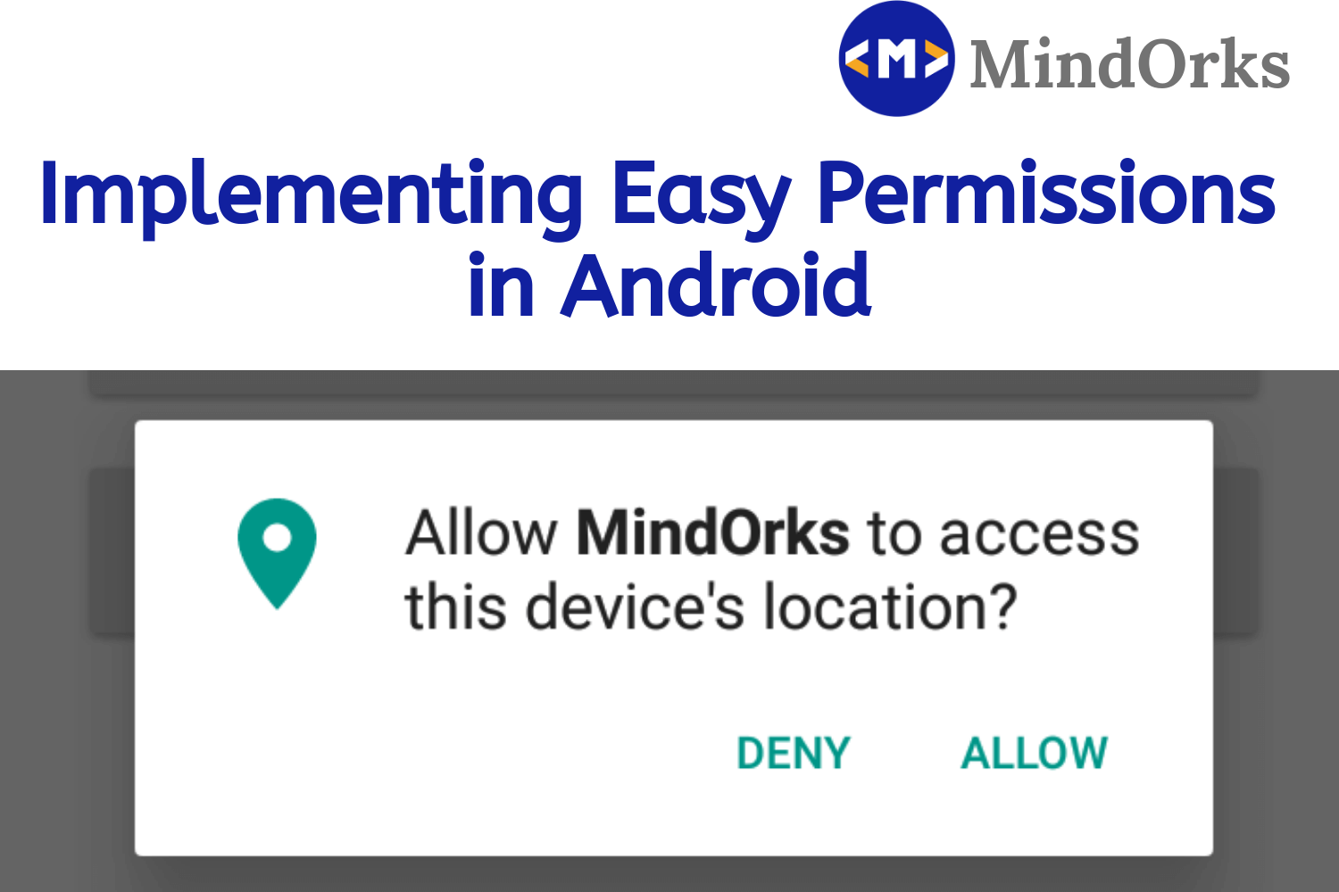 Implementing Easy Permissions in Android: Android Tutorial