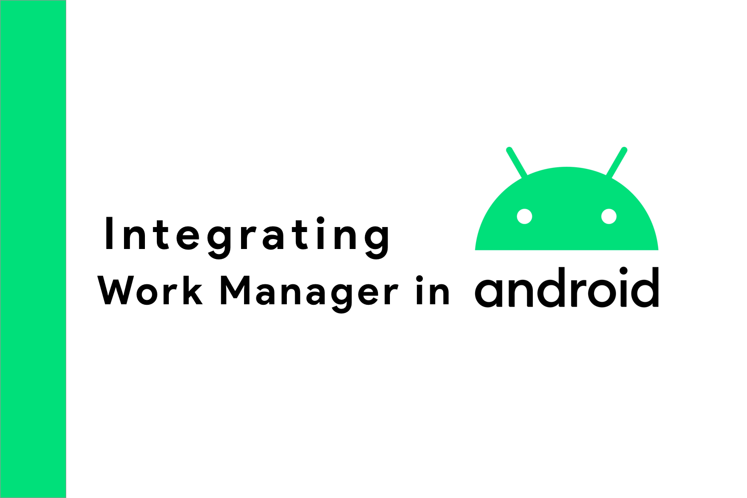 Integrating Work Manager - Android Tutorial