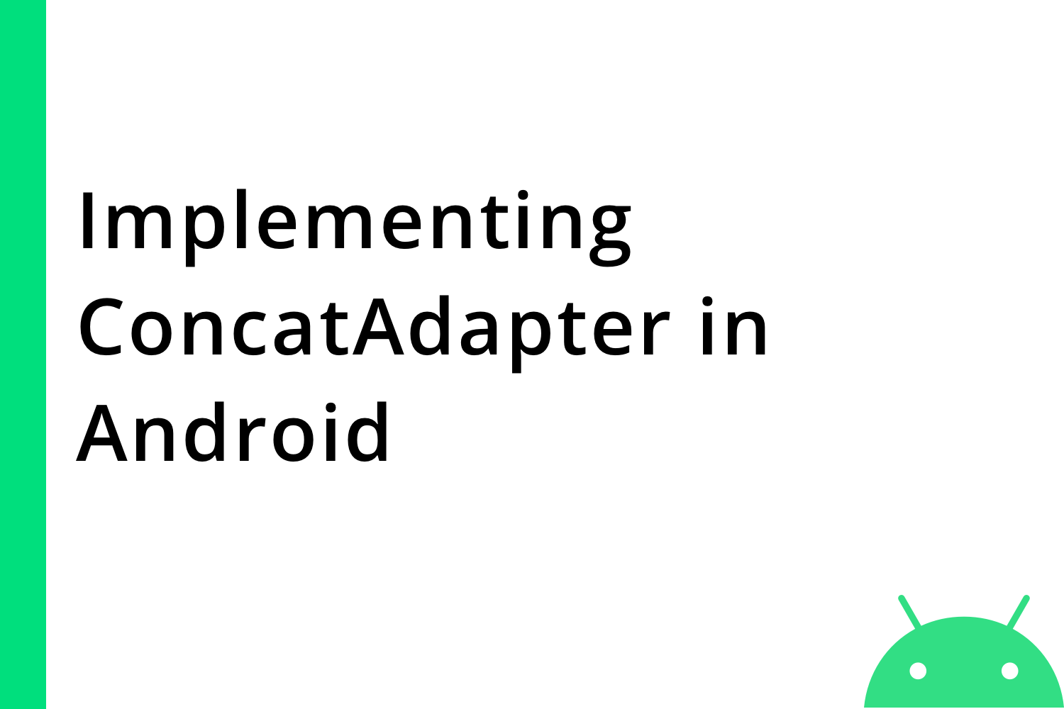 Implementing ConcatAdapter In Android - Tutorial