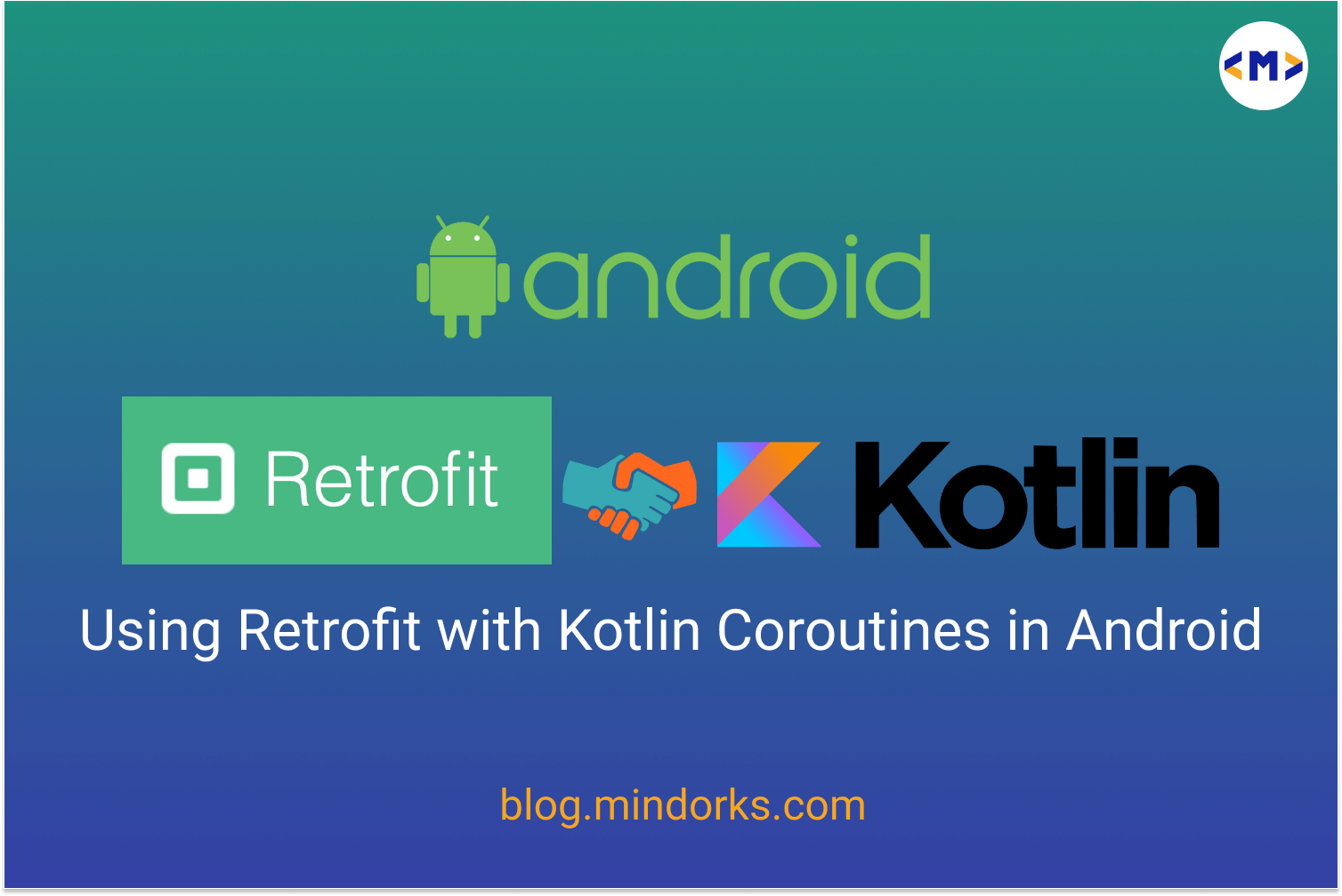 Using Retrofit with Kotlin Coroutines in Android