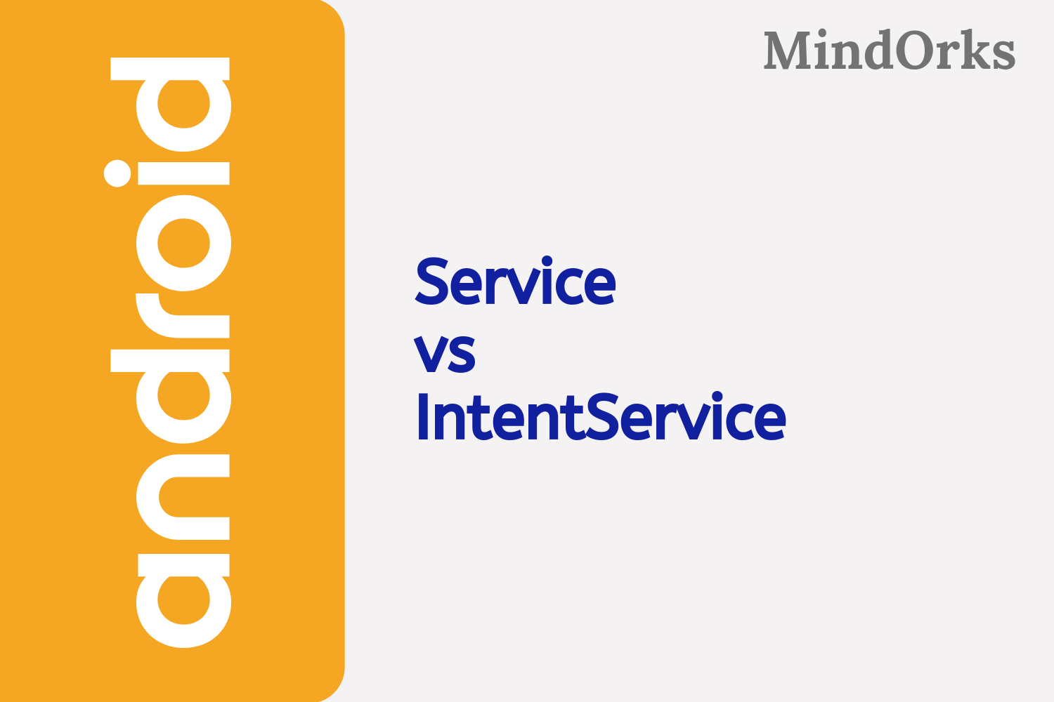 Service vs IntentService in Android