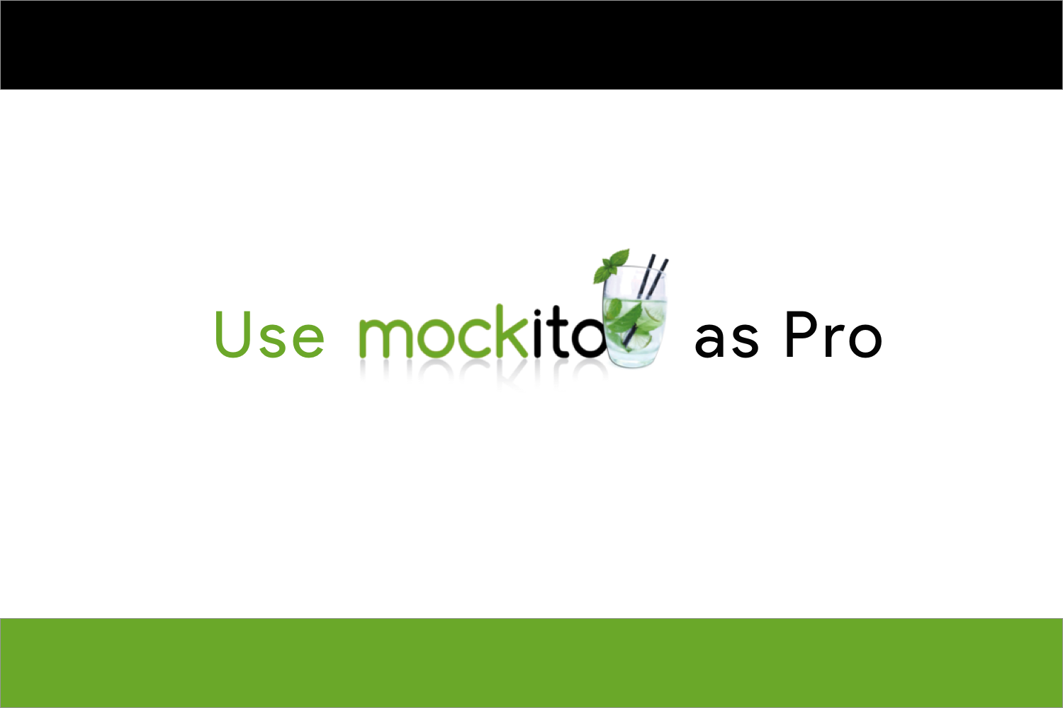 Using Mockito in Android Unit Testing as a Pro