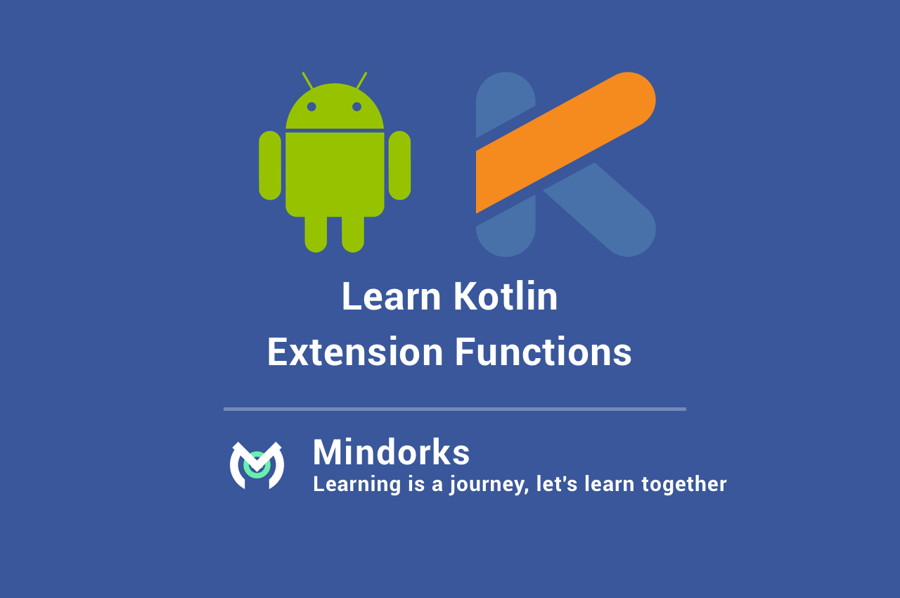Learn Kotlin%E2%80%8A Extension functions