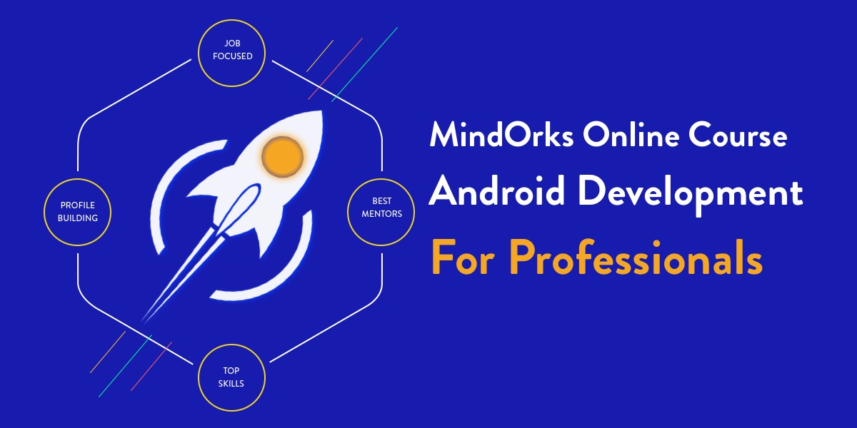 MindOrks Android Online Course For Professionals | Online