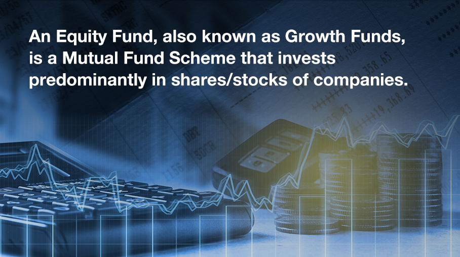 What is an Equity Fund?