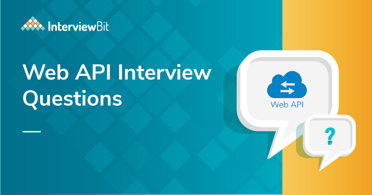 40+ Web API Interview Questions and Answers (2021)