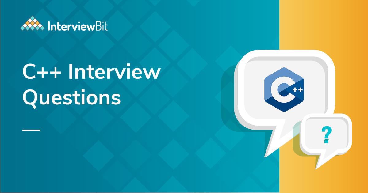C++ Interview Questions (2021) - InterviewBit