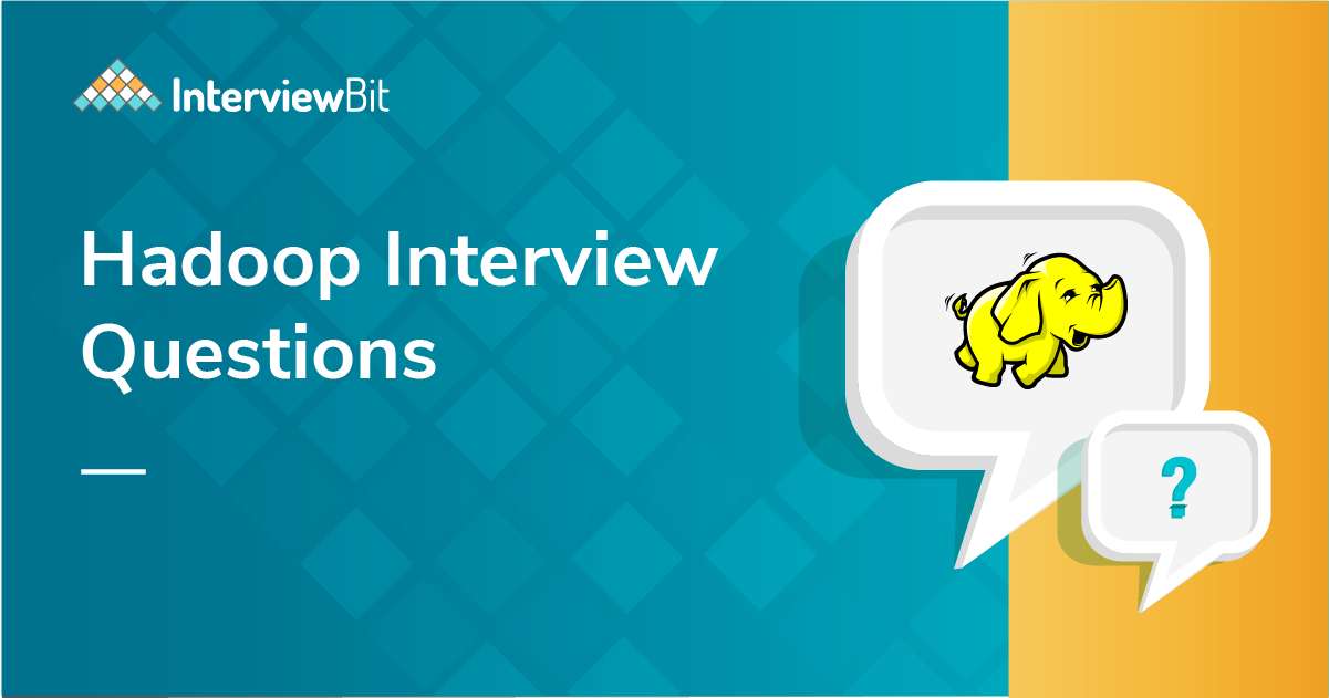 Frequently Asked Hadoop Interview Questions