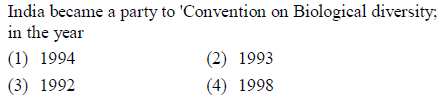 India became a party to 'Convention on Biological diversity; in the year (1) 1994 (3) 1992 (2) 1993 (4) 1998