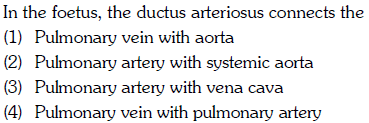 In the foetus, the ductus arteriosus connects the (1) Pulmonary vein (2) Pulmonary artery with systemic aorta (3) Pulmonary artery with vena cava (4) Pulmonary vein with pulmonary artery
