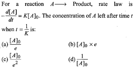 For a reaction A→ Product, rate law is d[A] dt when t = 1s; (a) Alo (b)[Alo Xe Alo (d)L- [Alo