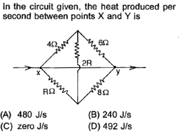 In the circuit given, the heat produced per second between points X and Y is 4Ω 602 ,2R ㄧㄣㄧ 8Ω (A) 480 J/s (C) zero J/s (B) 240 J/s (D) 492 J/s