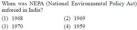 When was NEPA (National Environmental Policy Act) enforced i India? (1) 1968 (3) 1970 (2) 1969 (4) 1959