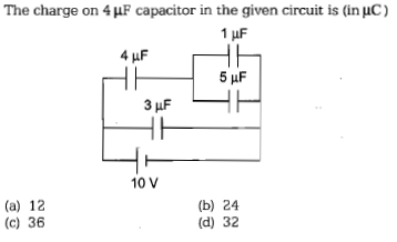 The charge on 4 μF capacitor in the given circuit is (in μC) 1 HF 10 V (a) 12 (c) 36 (b) 24 (d) 32