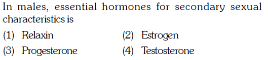 In males, essential hormones for secondary sexual characteristics is (1) Relaxin (3) Progesterone (4) Testosterone