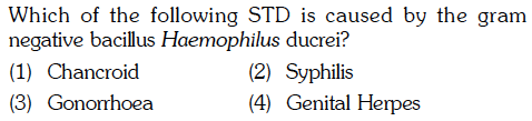 Which of the following STD is caused by the gram negative bacillus Haemophilus ducrei? (1) Chancroid (3) Gonorrhoea (2) (A) Syphilis (eniiallkn1X2ǐ