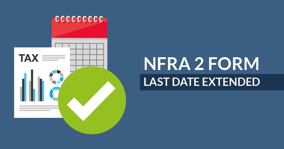 Extension Notification for filing Form NFRA-2