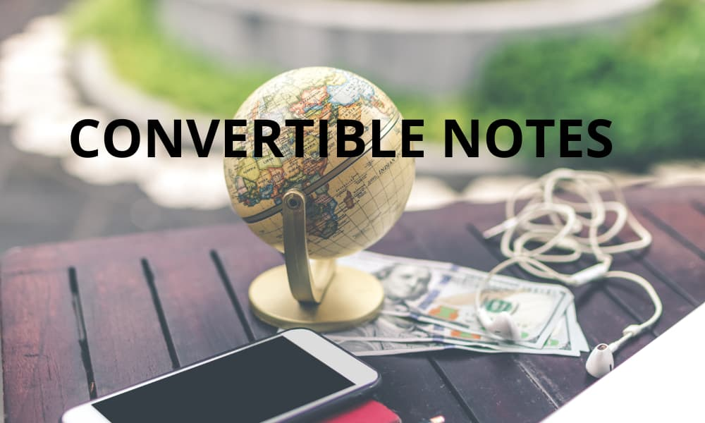 Convertible Notes - India: Issuance, Conversion, Taxation