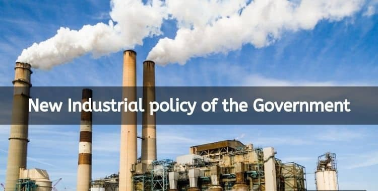 Salient features of New Industrial Policy 2020-25