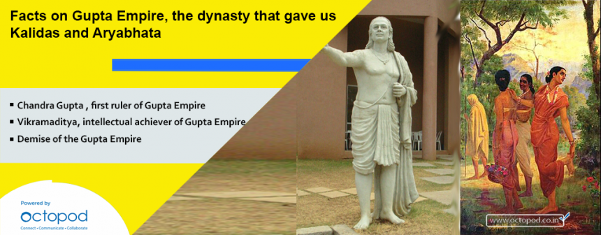 Facts on Gupta Empire, the dynasty that gave us Kalidas and Aryabhata