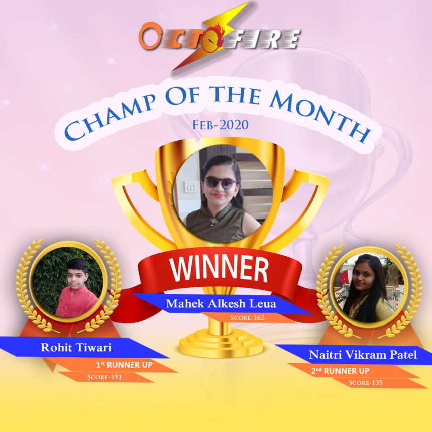 Finally... The First OCTOFIRE Champ of the Month is Here..!