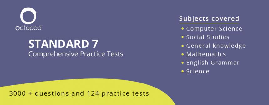 Standard 7 Comprehensive Tests