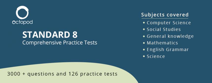 Standard 8 Comprehensive Tests