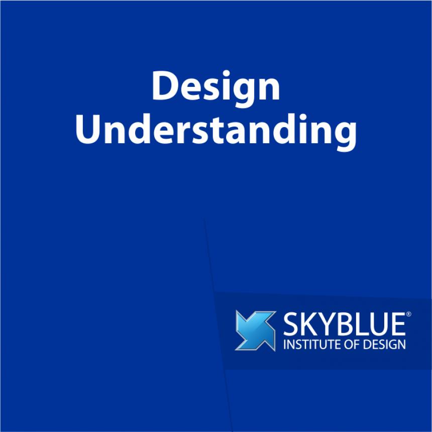 Design Understanding