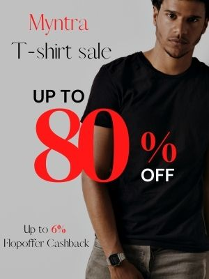Buy T shirt for men from Myntra at 80% discount and avail upto 6% flopooffer cashback