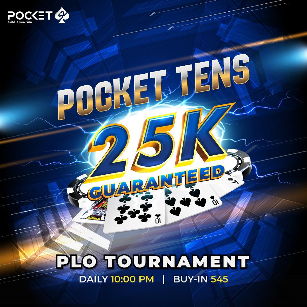 Pocket Tens 25K GTD PLO