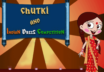 Chutki and Indian Dress Competition