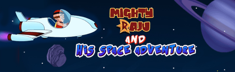 Mighty Raju and His Space Adventure
