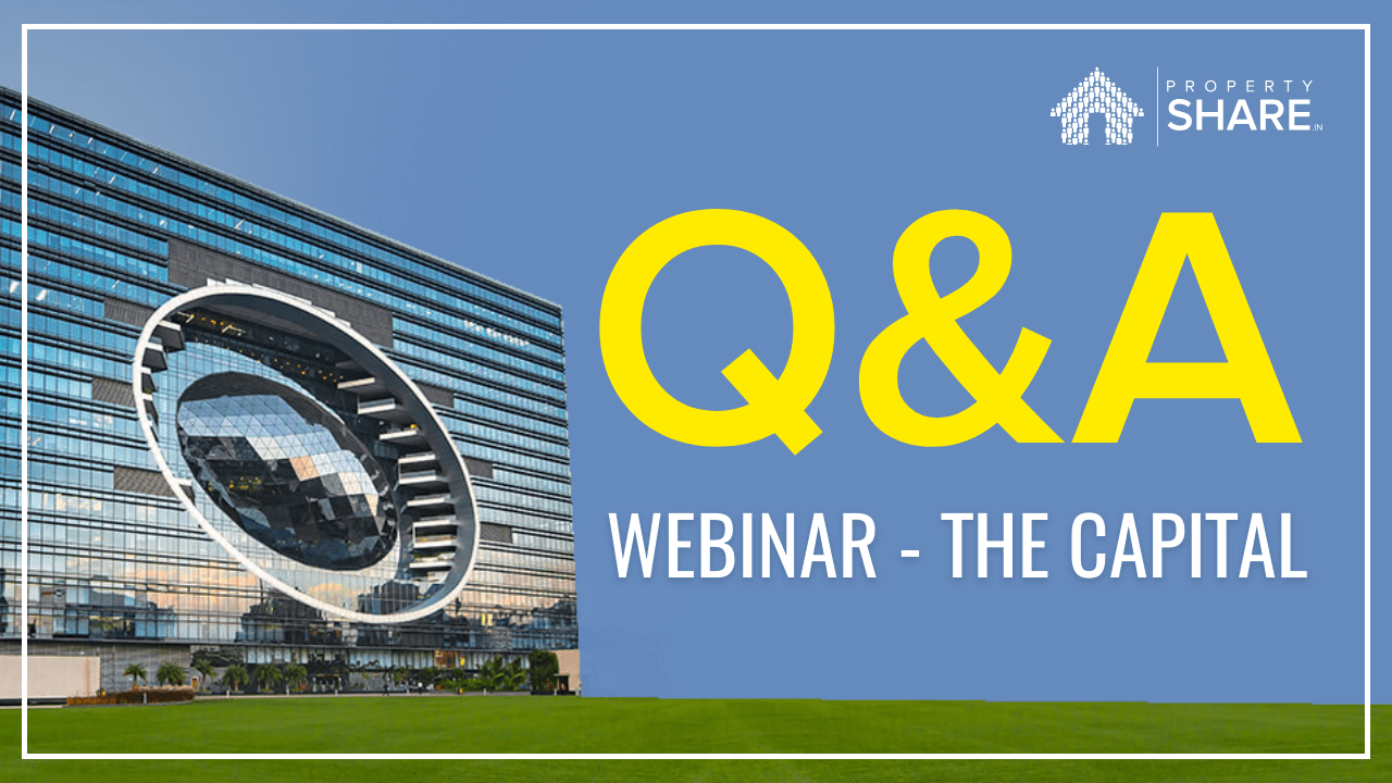 Q&A Webinar [8th Mar 2019]: The Capital, Mumbai - 8.7% Yield & 17% IRR