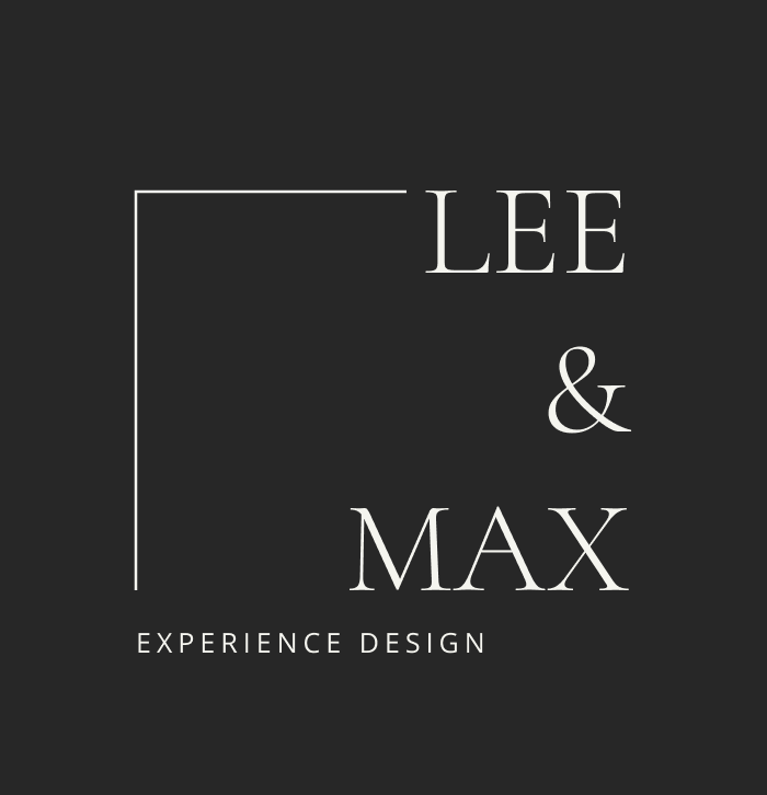 Lee & Max Experience Design