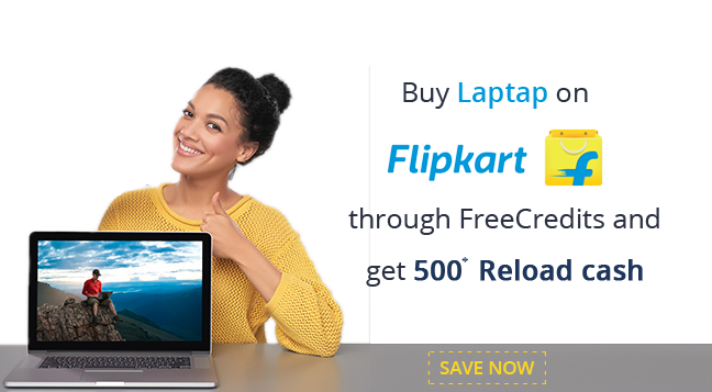 Reload cash on purchasing Laptop at Flipkart
