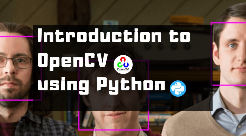Face Detection: Introduction to OpenCV using Python (Part 1