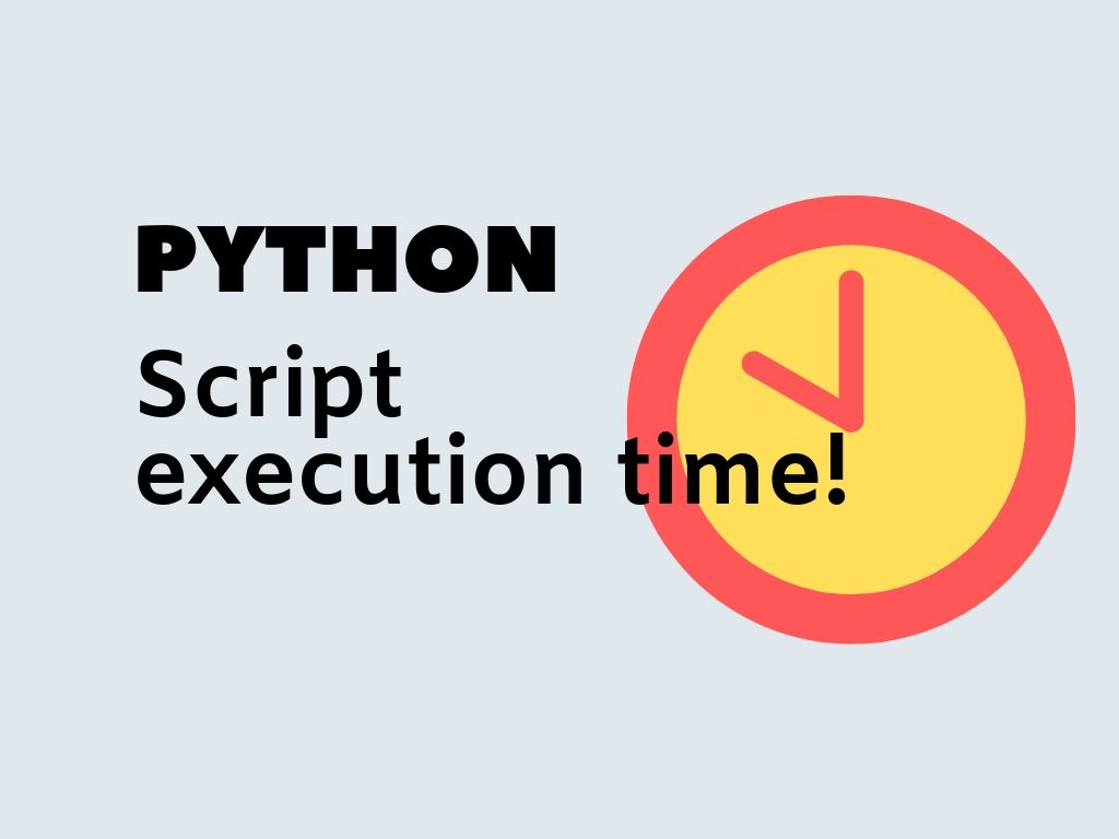 Calculate python script running time
