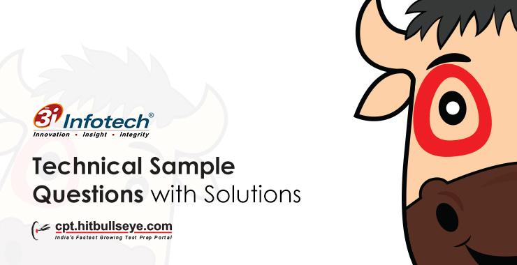 3I Infotech Technical Questions   3I Infotech Technical written