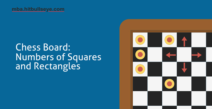 Chess Board: How to find Numbers of Squares and Rectangles | Bulls Eye